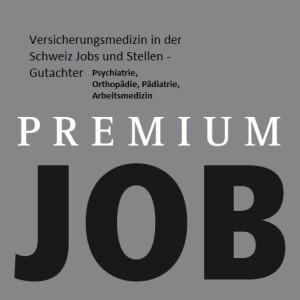 Versicherungsmedizin in der Schweiz Jobs und Stellen - Gutachter Psychiatrie, Orthopädie, Pädiatrie, Arbeitsmedizin